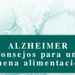 Consejos Alimentación y Alzheimer