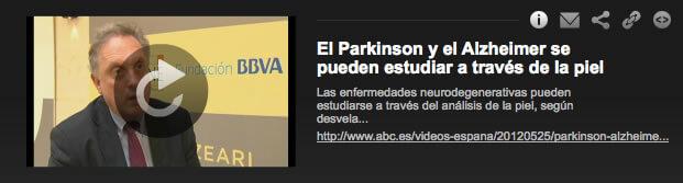 http://www.abc.es/videos-espana/20120525/parkinson-alzheimer-pueden-estudiar-1656745064001.html