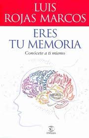 El psiquiatra Luis Rojas Marcos vuelve a la carga editorial con 'Eres tu memoria'