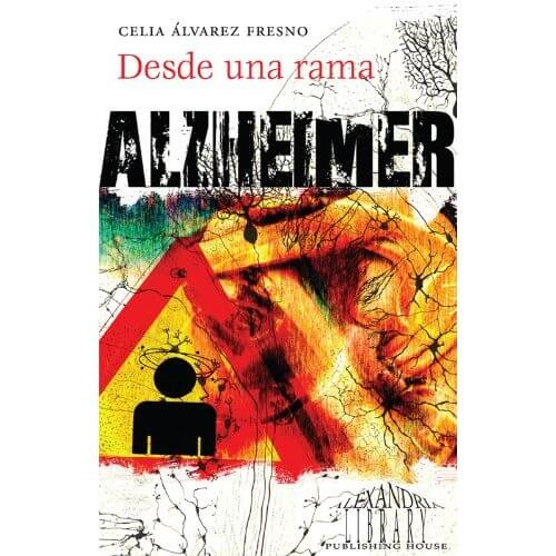 Libro Alzheimer Desde una Rama de Celia Álvarez Fresno