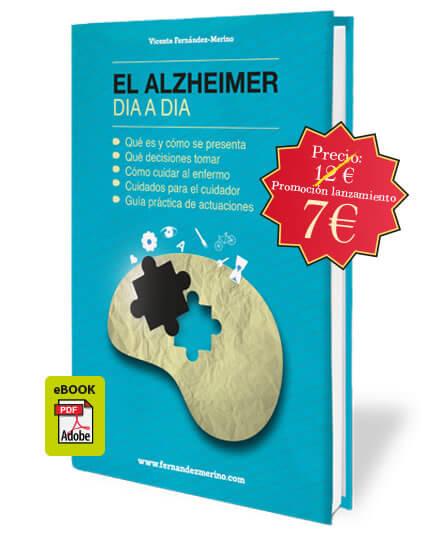 El-Alzheimer-dia_a_dia-version-digital-PDF-ya-disponible-en-www.vicentefernandezmerino.com