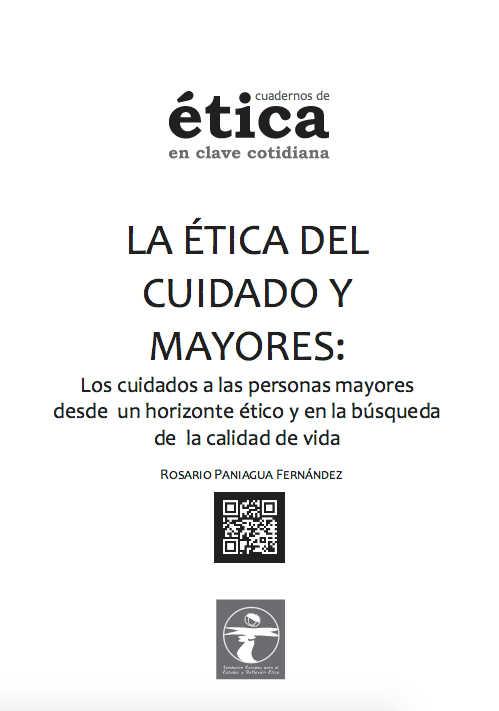 La Ética del Cuidado y Mayores.