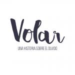 VOLAR: Una Historia sobre el Olvido