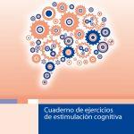 Descarga Gratuita 3 Cuadernos de Estimulación Cognitiva Esteve y 1 de Actividades de la Vida Diaria