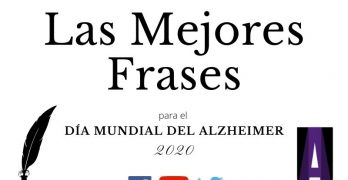 Mejores Frases Día Mundial del Alzheimer 2020