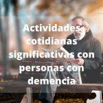 Actividades Diarias de Personas con Demencia