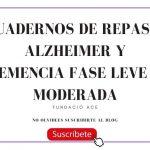 Cuadernos de Repaso: Alzheimer y Demencia Fase Leve y Moderada